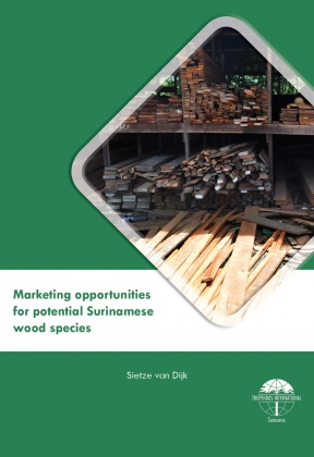 Marketing opportunities for potential Surinamese wood species