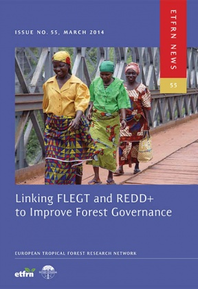 Linking FLEGT and REDD+ to Improve Forest Governance