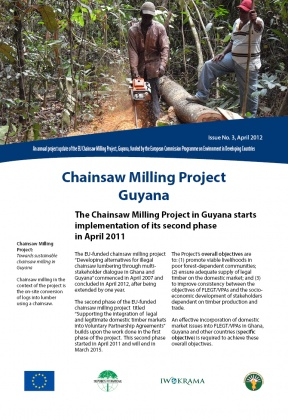 EU Chainsaw Project, Guyana. Project update 3 - 2012