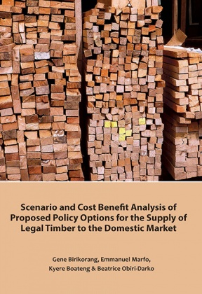 Scenario and cost benefit analysis of proposed policy options for the supply of legal timber to the domestic market
