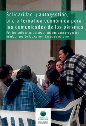 Solidarity and Self-management: an economic alternative for the communities of the páramos.
