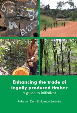 Enhancing the trade of legally produced timber. A guide to initiatives.
