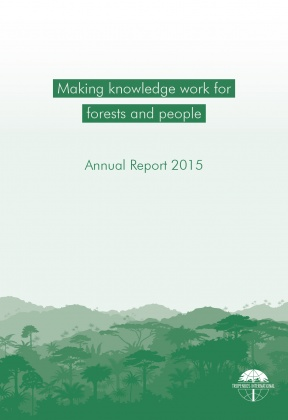 Annual Report 2015 - Making knowledge work for forests and people
