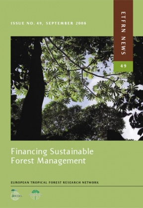 Financing Sustainable Forest Management (ETFRN News 49)