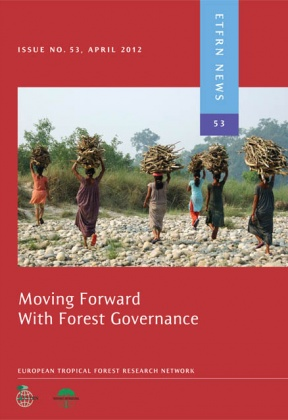 ETFRN News 53: Moving Forward with Forest Governance