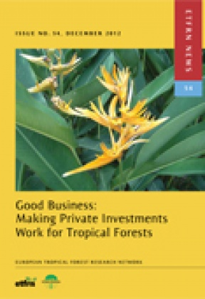 ETFRN News 54. Good Business: Making Private Investments Work for Tropical Forests