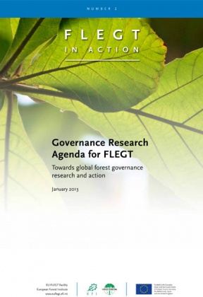 Governance Research Agenda for FLEGT. Towards global forest governance research and action.